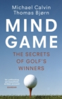 Mind Game : The Secrets of Golf s Winners - eBook