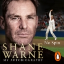 No Spin: My Autobiography - eAudiobook