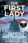 The First Lady : One secret can bring down a government - eBook