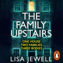 The Family Upstairs : The #1 bestseller and gripping Richard & Judy Book Club pick - eAudiobook