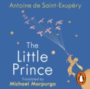 The Little Prince : A new translation by Michael Morpurgo - eAudiobook