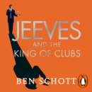 Jeeves and the King of Clubs - eAudiobook