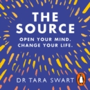 The Source : Open Your Mind, Change Your Life - eAudiobook