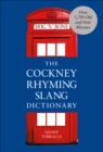 The Cockney Rhyming Slang Dictionary - eBook