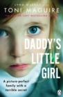 Daddy's Little Girl : A picture-perfect family with a terrible secret - eBook