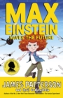 Max Einstein: Saves the Future - eBook