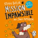 Dog Diaries: Mission Impawsible : Mission Impawsible - eAudiobook