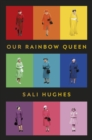 Our Rainbow Queen - eBook