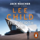 The Fourth Man : A Jack Reacher short story - eAudiobook