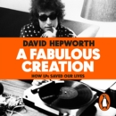 A Fabulous Creation : How the LP Saved Our Lives - eAudiobook