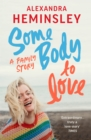 Some Body to Love : A Family Story - eBook