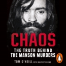 Chaos : Charles Manson, the CIA and the Secret History of the Sixties - eAudiobook