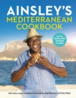 Ainsley s Mediterranean Cookbook - eBook