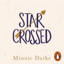 Star-Crossed : The heartwarming and witty romcom you won't want to miss - eAudiobook