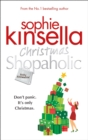 Christmas Shopaholic : The brilliant laugh-out-loud festive novel from the Number One bestselling author - eBook