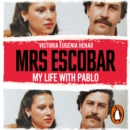 Mrs Escobar : My life with Pablo - eAudiobook