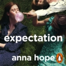 Expectation : The most razor-sharp and heartbreaking novel of the year - eAudiobook