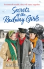 Secrets of the Railway Girls - eBook