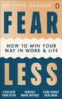 Fear Less : How to Win at Life Without Losing Yourself - eBook