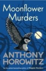 Moonflower Murders : by the global bestselling author of Magpie Murders - eBook
