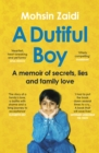 A Dutiful Boy : A memoir of a gay Muslim s journey to acceptance - eBook