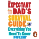 The Expectant Dad's Survival Guide : Everything You Need to Know - eAudiobook