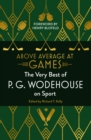 Above Average at Games : The Very Best of P.G. Wodehouse on Sport - eBook