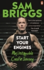 Start Your Engines : My Unstoppable CrossFit Journey - eBook