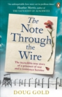The Note Through The Wire : The unforgettable true love story of a WW2 prisoner of war and a resistance heroine - eBook