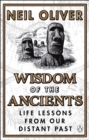 Wisdom of the Ancients : Life lessons from our distant past - eBook