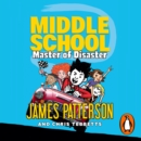 Middle School: Master of Disaster : (Middle School 12) - eAudiobook