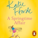 A Springtime Affair : From the #1 bestselling author of uplifting feel-good fiction - eAudiobook