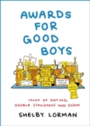 Awards for Good Boys : From the viral Instagram account - eBook