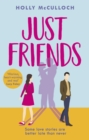Just Friends : The hilarious rom-com you won t want to miss in 2020 - eBook