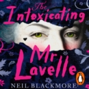 The Intoxicating Mr Lavelle - eAudiobook