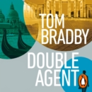 Double Agent : From the bestselling author of Secret Service - eAudiobook