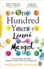 The One Hundred Years of Lenni and Margot : Perfect for fans of uplifting book club fiction