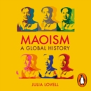 Maoism : A Global History - eAudiobook