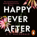 Happy Ever After : 2020's most addictive debut thriller - eAudiobook