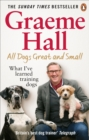 All Dogs Great and Small : What I ve learned training dogs - eBook