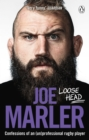 Loose Head : Confessions of an (un)professional rugby player - eBook