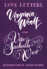 Love Letters: Vita and Virginia - eBook