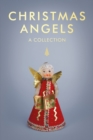 Christmas Angels : A Collection - eBook