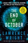 The End of October : A page-turning thriller that warned of the risk of a global virus