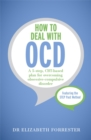 How to Deal with OCD : A 5-step, CBT-based plan for overcoming obsessive-compulsive disorder - Book