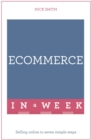 eCommerce In A Week : Selling Online In Seven Simple Steps - Book