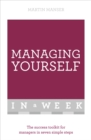 Managing Yourself In A Week : The Success Toolkit For Managers In Seven Simple Steps - Book