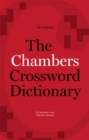 The Chambers Crossword Dictionary, 4th Edition - Book