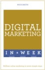 Digital Marketing In A Week : Brilliant Online Marketing In Seven Simple Steps - Book