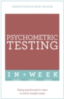 Psychometric Testing In A Week : Using Psychometric Tests In Seven Simple Steps - Book